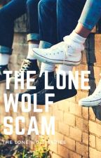1.1 The Lone Wolf Scam ✓ | WOLFSTAR AU by prongsette