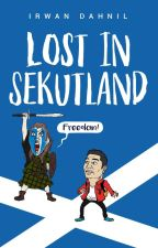 (TEASER) Lost in Sekutland - Irwan Dahnil by KOMRADBUKU