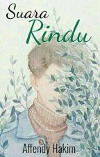Suara Rindu by AffendyHakim