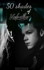 50 shades of Valeska [CZ] by Roxynka16