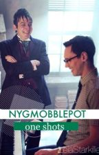 NYGMOBBLEPOT • one shots by JohannaTheFanGirl
