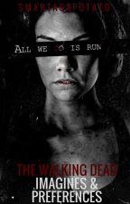 The Walking Dead Imagines & Preferences by smartasapotato