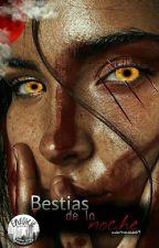 Bestias de la noche  by martacalde69