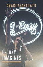 G-Eazy Imagines by smartasapotato