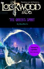Lockwood And Co. The Queen's Spirit by BlueWav3s