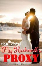 My Husband's Proxy by ckaichen
