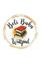 Pre Order Novel Wattpad by belibuku