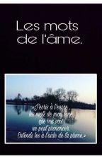 Les mots de l'âme.  by textes_by_lou