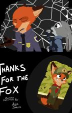 Thanks for the Fox - Zootopia Fanfic by alpssarsis