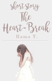 The Heart-Break [Short-Story] by uFiona
