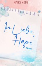 In Liebe, Hope by ShiverGenevieve