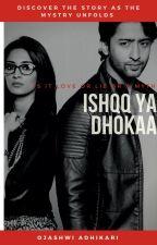 ISHQQ ya Dhoka by user03831016