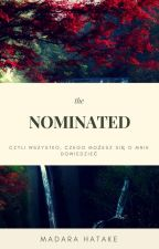 The nominated by MadaraHatake