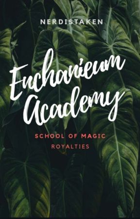 Enchanieum Academy (the long lost princesses of myth world) [On Going] by prncss_lisa