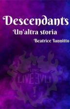 Descendants-un'altra storia (Wattys 2018) by figlia_of_poseidone