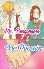 Ms.Bungangera Vs. Mr.Pikonin by PrettyKagomea