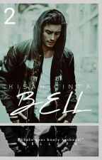 [BOOK2]:Kisah Cinta Bell by bellofa