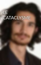 LE CATACLYSME by AlbertRezolb