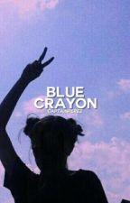 blue crayon// chance perez boyband abc  by captainperez