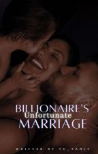 Billionaire's Unfortunate Marriage by yu_tanit