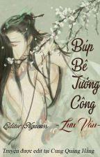 [Edit] Búp Bê Tướng Công - Lưu Vân H+ by CassieNguye