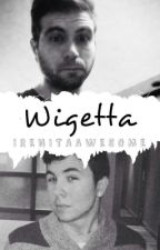 Fanfic Wigetta by irenitaawesome