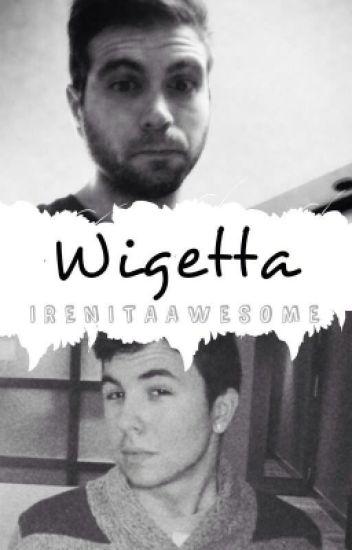 Fanfic Wigetta