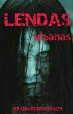 Lendas Urbanas by GabyContos429