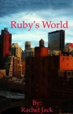 Ruby's World by racheljack_