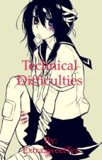 Technical Difficulties (Brother's Conflict) by ExtraSweetTea