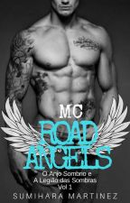 MC Road Angels -  Anjo Sombrio - Vol 1 by sumiharamartinez