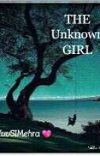 THE Unknown GIRL  by SiMehra_53