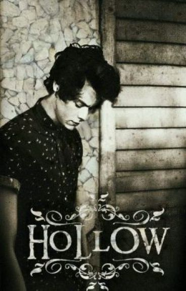 Hollow   harry styles au [THE REST OF THE STORY IS IN EXCUUUSEU] by idkpeanutbutter