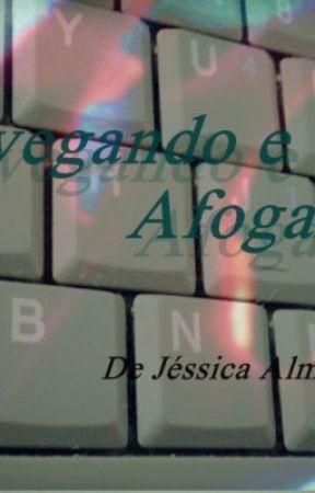 Navegando e Afogando by JssicaFonseca