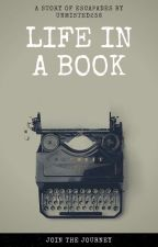 Life In A Book by unmisted236