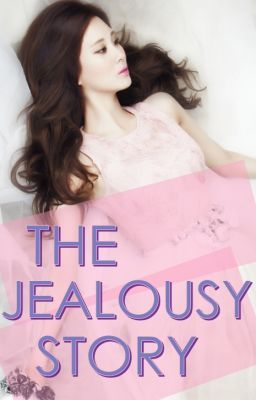 The Jealousy Story (Fin)