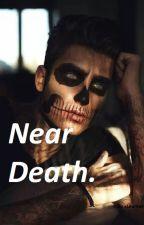 Near death by xLaurkax2