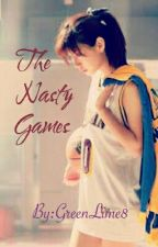 The Nasty Games (SPG) by GreenLime8