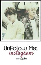 Unfollow Me; İnstagram [ChanBaek] by mrs_piko