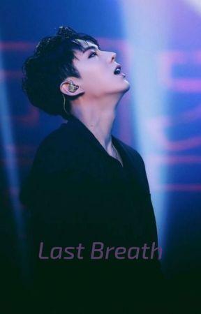 My Last Breath    Kihyun by Sakura9701