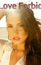 A Love Forbidden (Demi Lovato fan fiction) by PreciosMowery