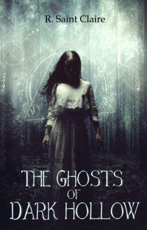 The Ghosts of Dark Hollow by exlibrisregina