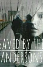 Saved by the Andersons  by toxic_girl2002