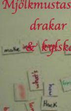 (Swedish) Mjölkmustascher, drakar och kylskåp by itsaferriswheel