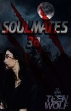 Soulmates 3A. by LetsWriteSomeFF