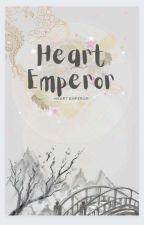 Heart series 2# Heart Of Emperor  by Maryati1987