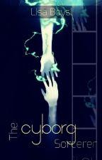 The Cyborg Sorcerer  by Greenleaf7