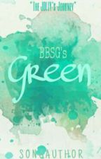 Green [Rosé Fanfic] by bitchellqueen