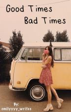 Good Times Bad Times-A Steven Hyde fanfiction-  by emilyyyy_writes