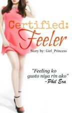 Certified: Feeler (One-shot) by Girl_Princess